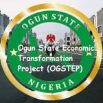 Ogun State Economic Transformation Project (OGSTEP).